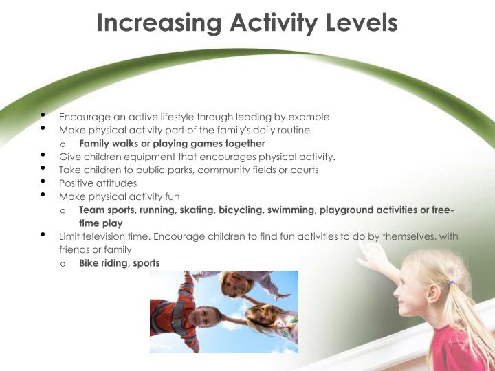 Increasing Activity Levels
