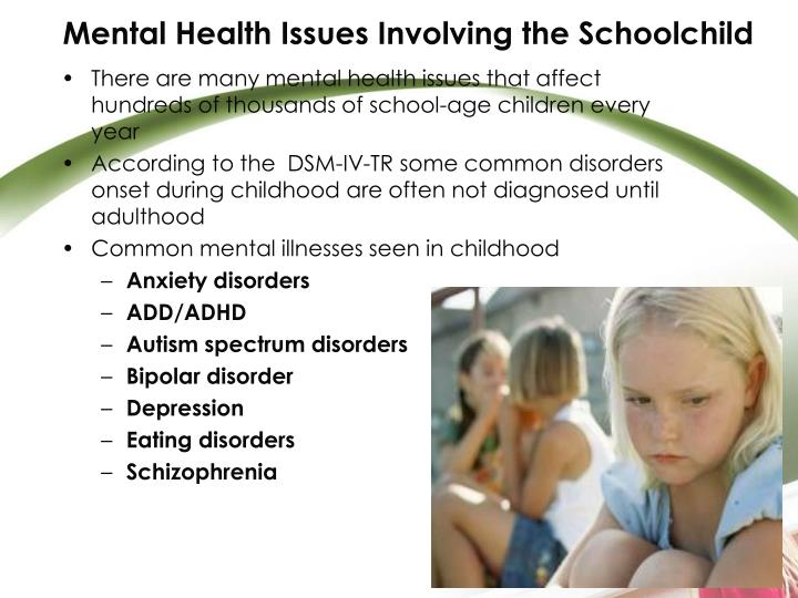 Mental Health Issues Involving the Schoolchild