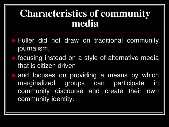 Characteristics of community media