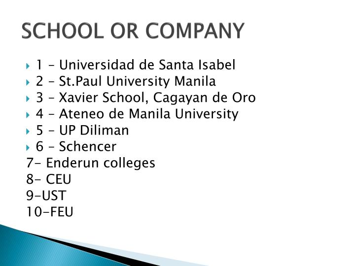 SCHOOL OR COMPANY