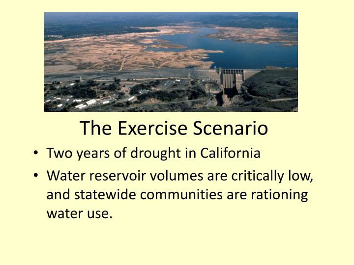 The Exercise Scenario
