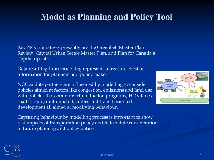 Model as Planning and Policy Tool
