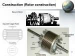 construction rotor construction2
