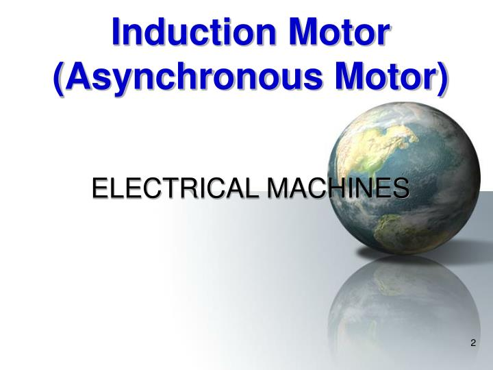 Induction motor asynchronous motor