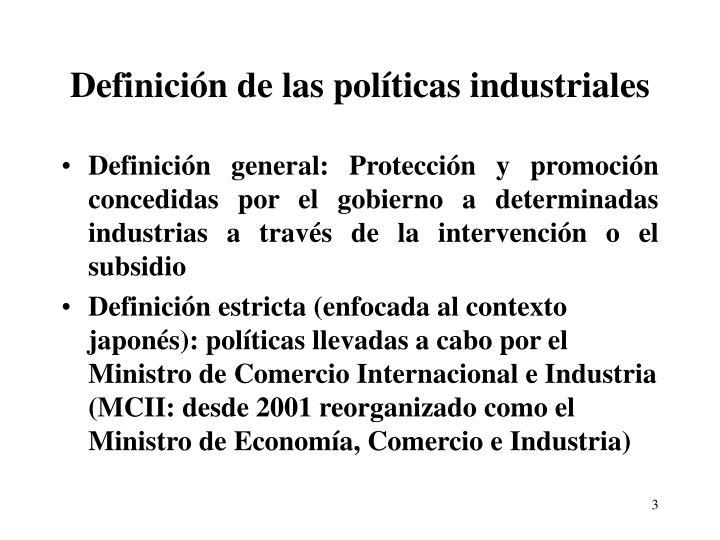 Definición de las políticas industriales