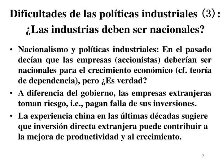 Dificultades de las políticas industriales