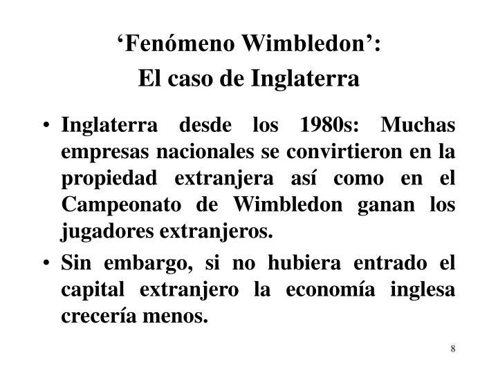 'Fenómeno Wimbledon':