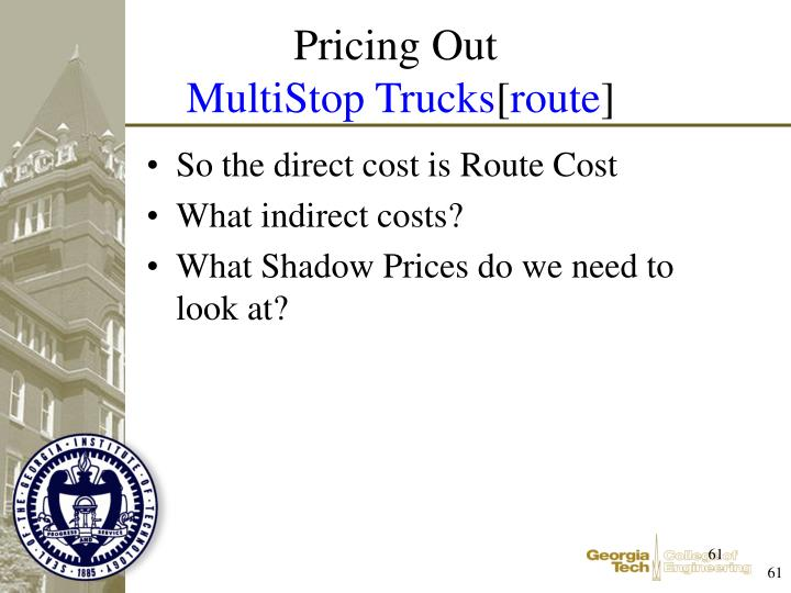 So the direct cost is Route Cost