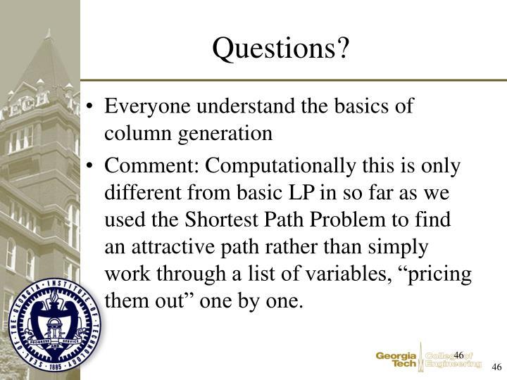 Everyone understand the basics of column generation