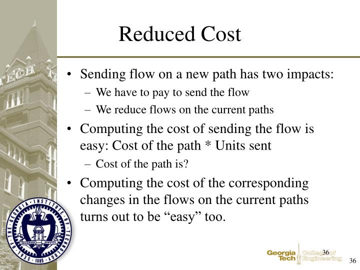 Sending flow on a new path has two impacts: