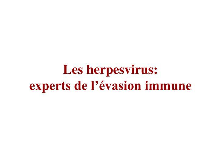 Les herpesvirus: