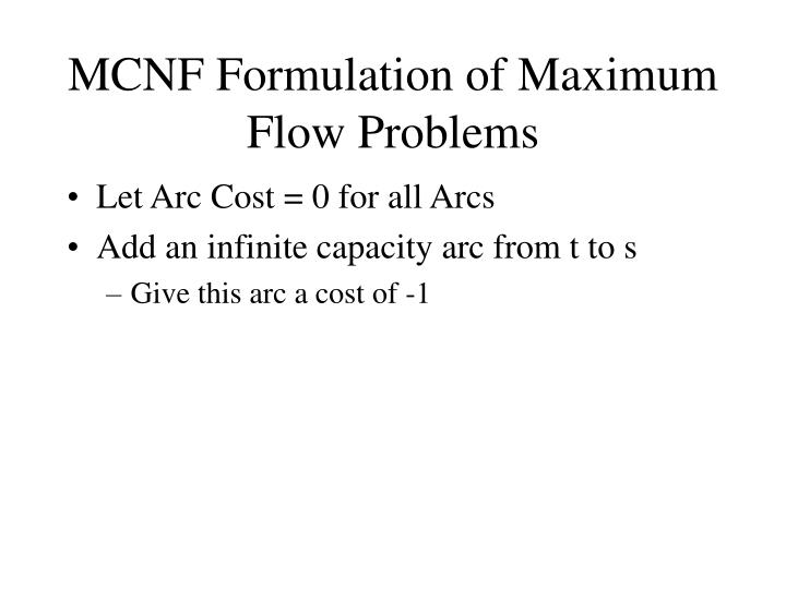 MCNF Formulation of Maximum Flow Problems