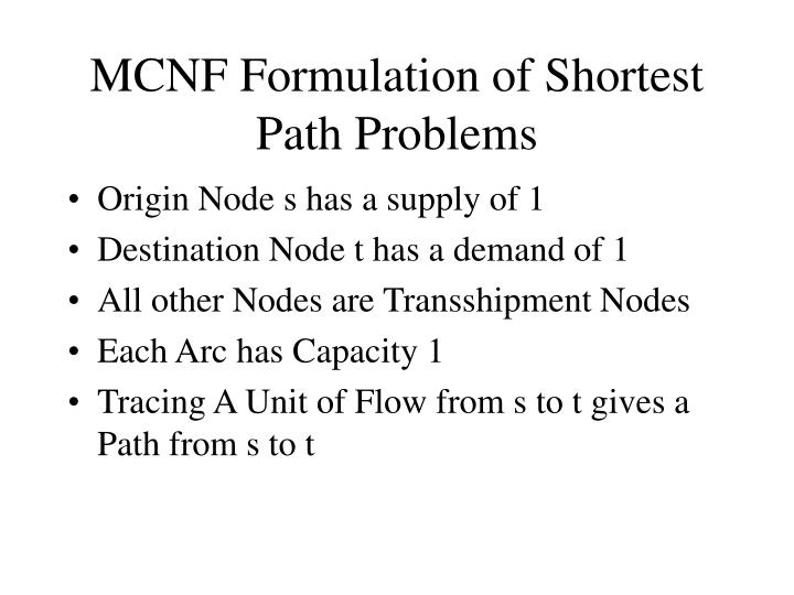MCNF Formulation of Shortest Path Problems