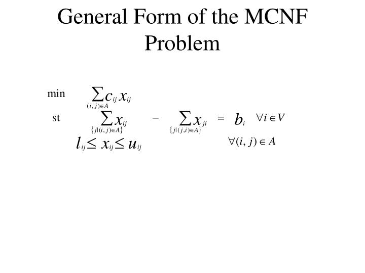 General Form of the MCNF Problem
