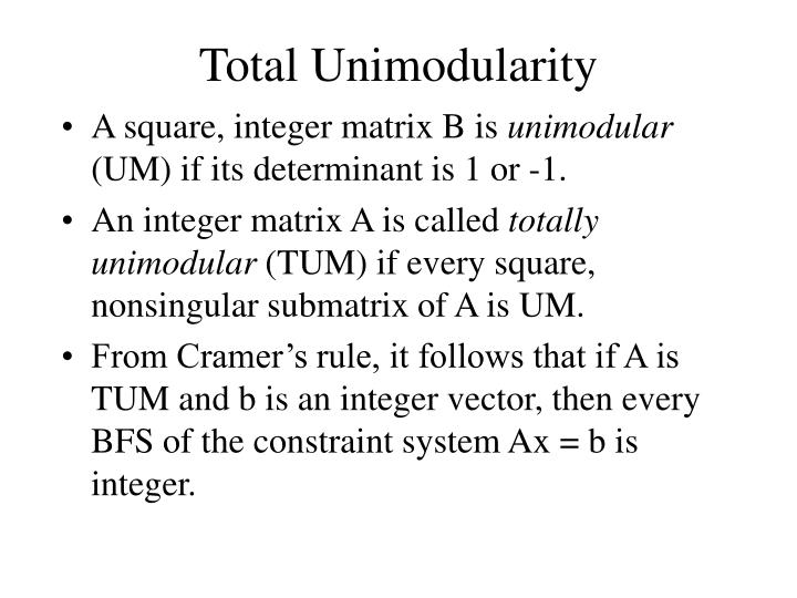 Total Unimodularity