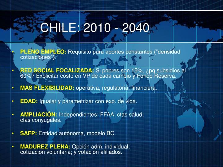 CHILE: 2010 - 2040