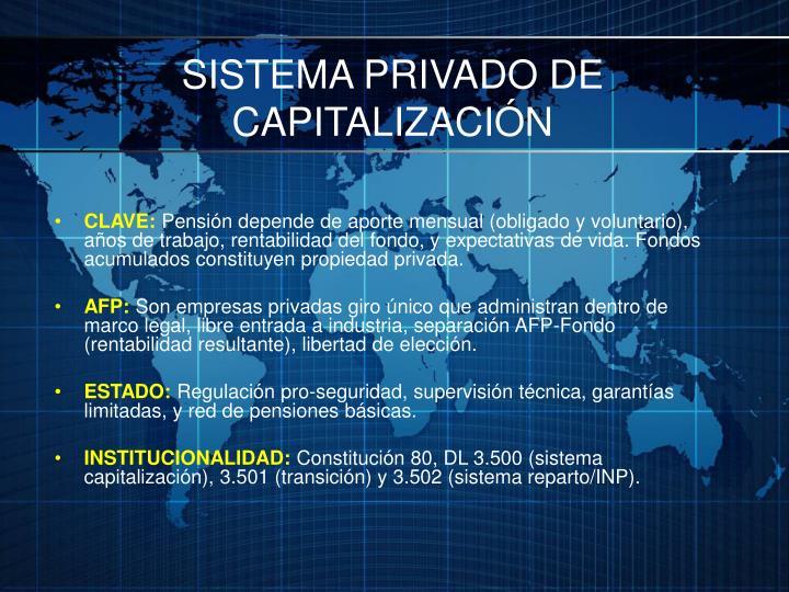 SISTEMA PRIVADO DE CAPITALIZACIÓN