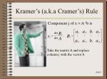 kramer s a k a cramer s rule