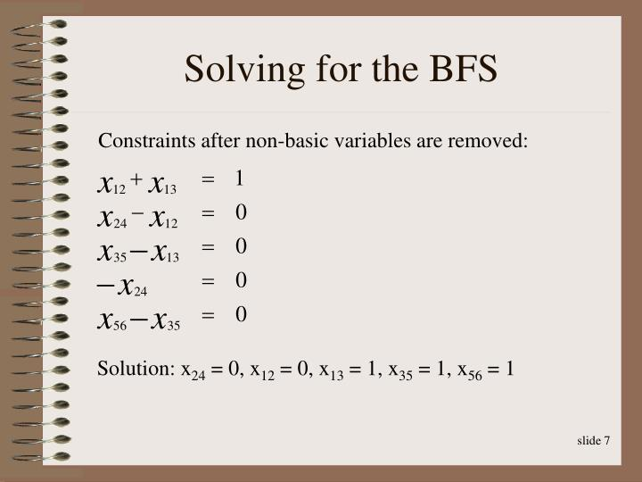 Solving for the BFS