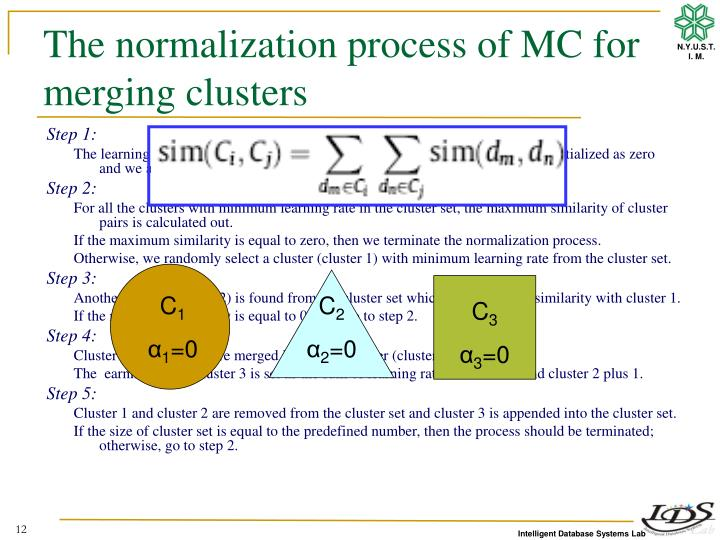 The normalization process of MC for merging clusters