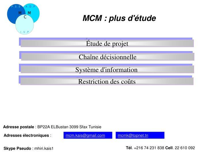 MCM: plus d'étude