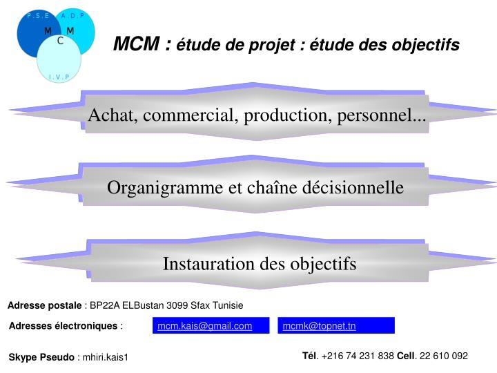 Achat, commercial, production, personnel...