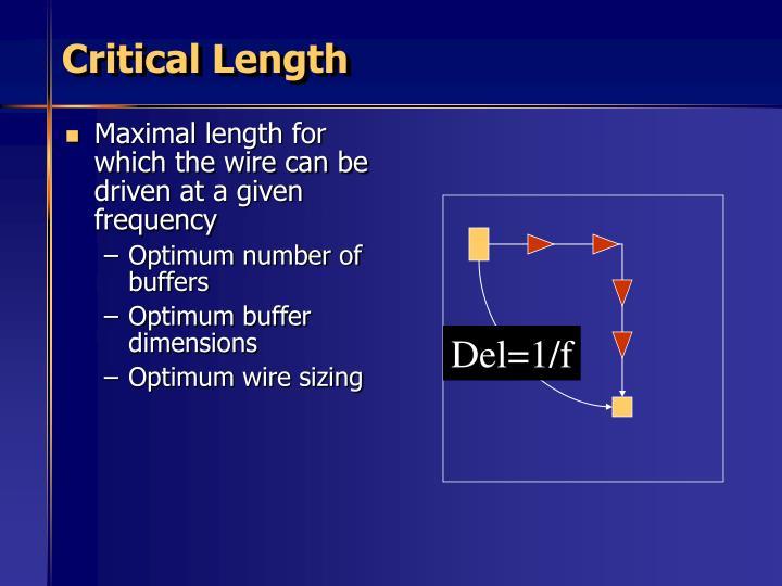 Critical Length