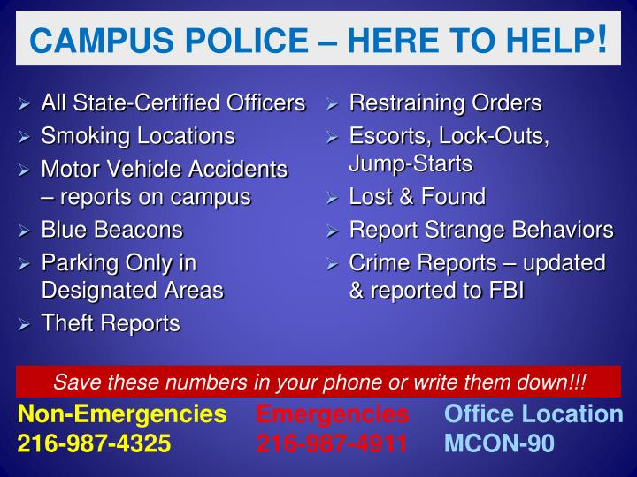 CAMPUS POLICE – HERE TO HELP