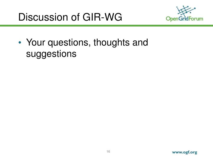 Discussion of GIR-WG