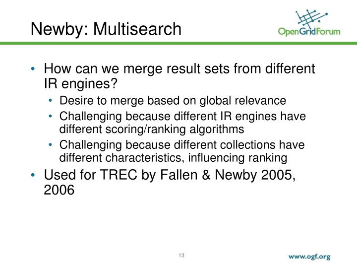 Newby: Multisearch