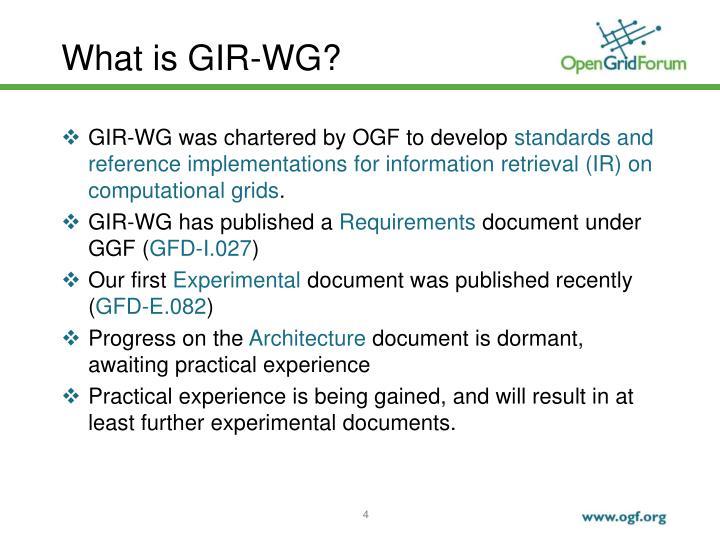 What is GIR-WG?