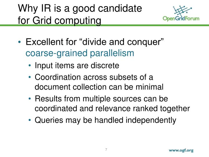 Why IR is a good candidate