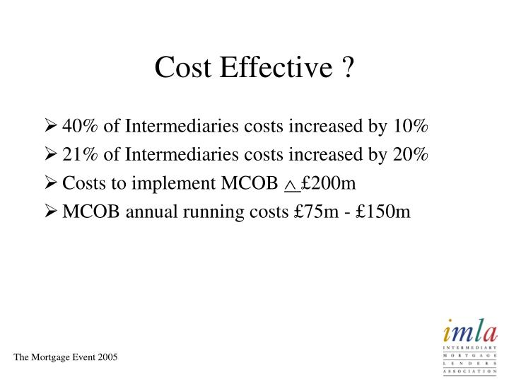 Cost Effective ?