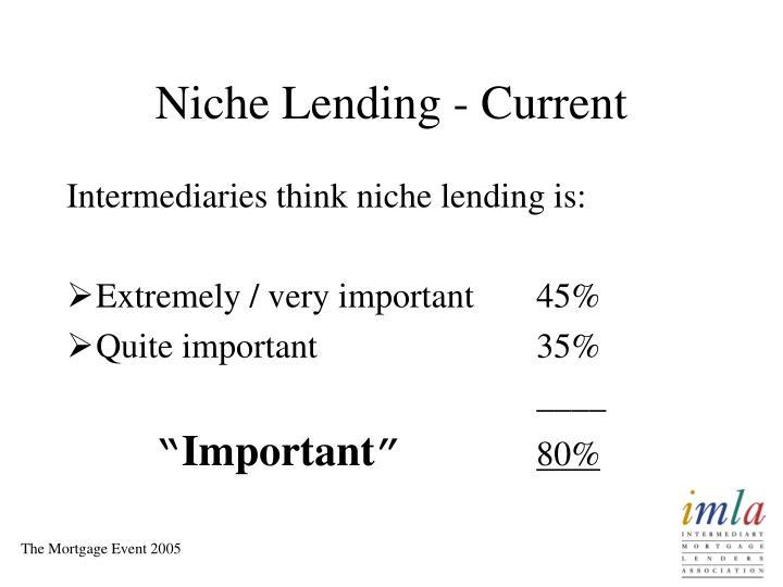Niche Lending - Current