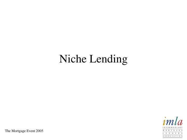 Niche Lending