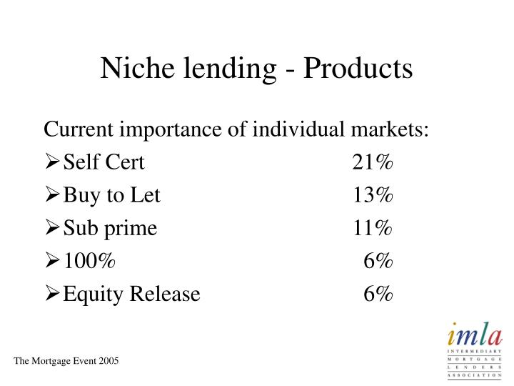 Niche lending - Products