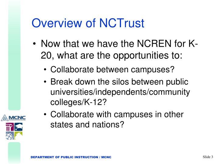 Overview of NCTrust