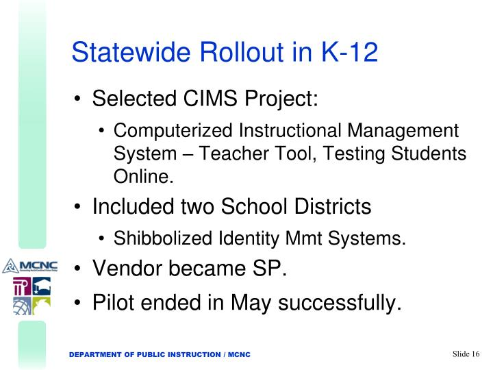 Statewide Rollout in K-12