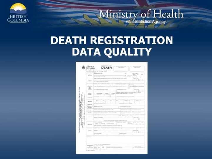 DEATH REGISTRATION