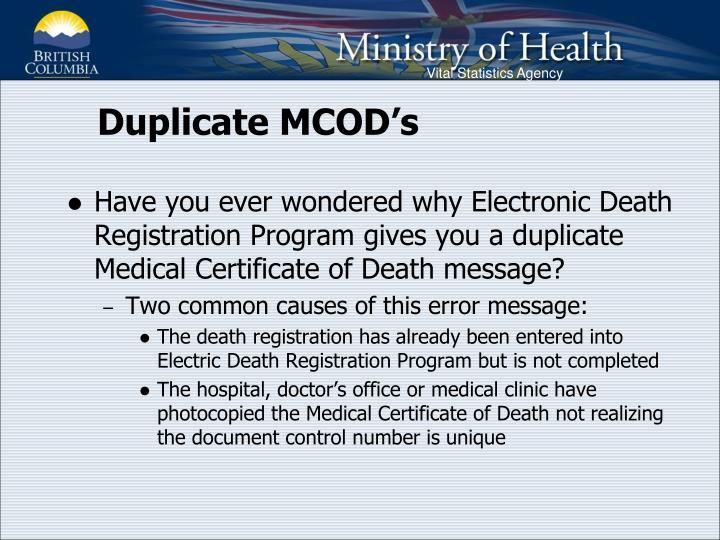 Duplicate MCOD's