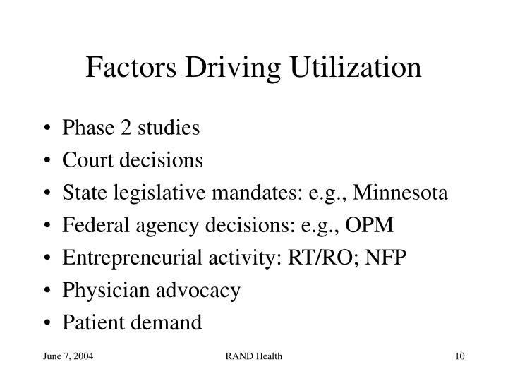 Factors Driving Utilization