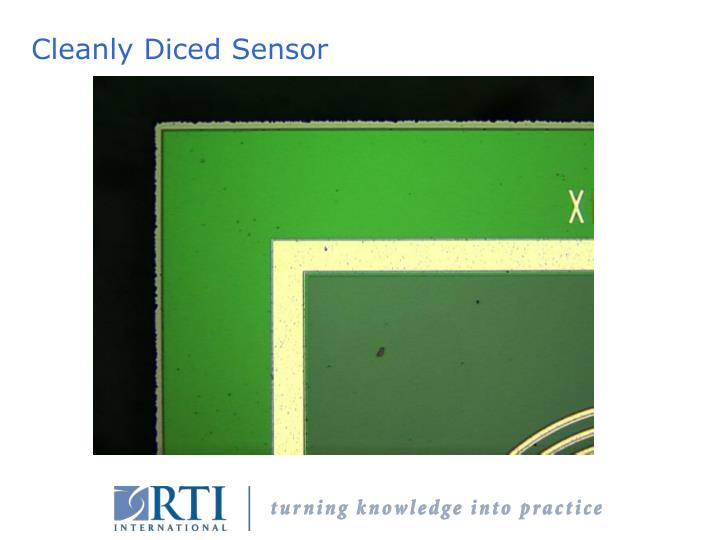Cleanly Diced Sensor