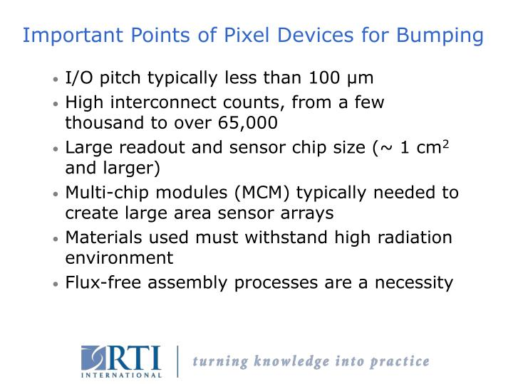 Important Points of Pixel Devices for Bumping