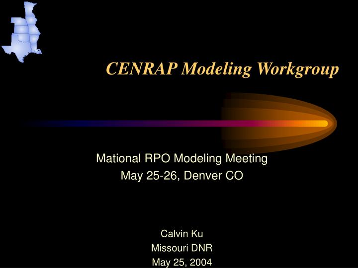 cenrap modeling workgroup