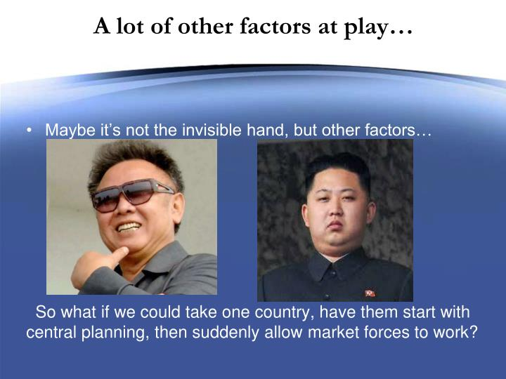 A lot of other factors at play…