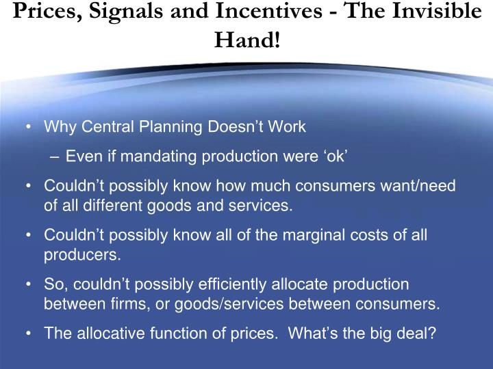 Prices, Signals and Incentives - The