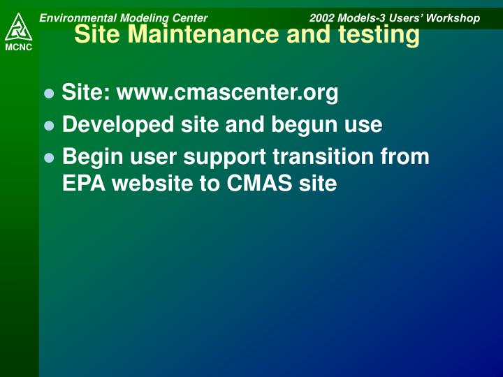 Site Maintenance and testing