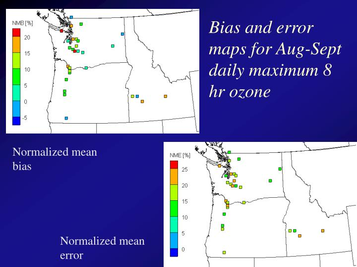 Bias and error maps for Aug-Sept daily maximum 8 hr ozone