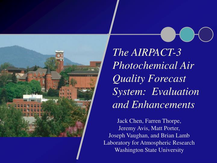 The AIRPACT-3 Photochemical Air Quality Forecast System:  Evaluation and Enhancements
