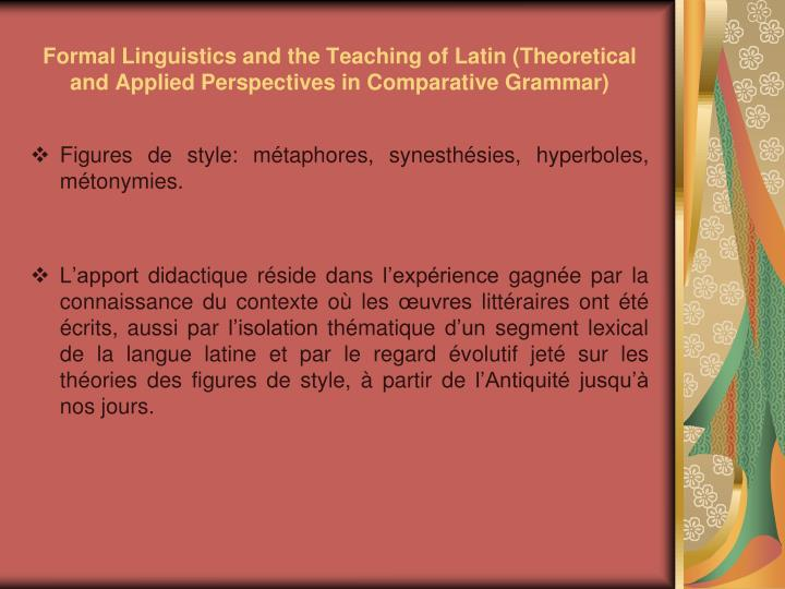 Formal Linguistics and the Teaching of Latin (Theoretical and Applied Perspectives in Comparative Grammar)